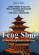 Feng Shui L'Energia Positiva in Casa