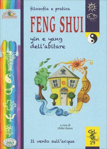 Filosofia e Pratica Feng Shui