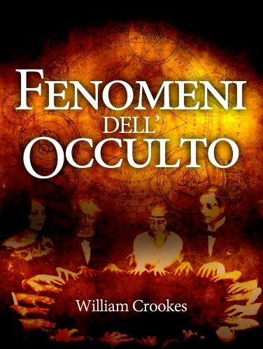 Fenomeni dell'Occulto (eBook)
