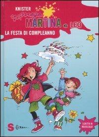 Maga Martina e Leo. La Festa di Compleanno