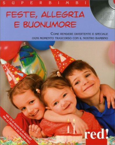 Feste, Allegria e Buonumore - Con CD Allegato