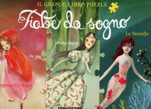 Fiabe da Sogno - Il Grande Libro Puzzle