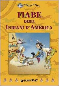 Fiabe degli Indiani d'America (eBook)