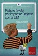 Fiabe e Favole per Imparare l'Inglese con la LIM - Cofanetto con Libro e CD Rom
