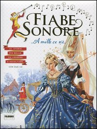 Fiabe Sonore - A Mille Ce N'è...