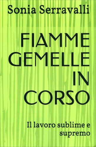 Fiamme Gemelle in Corso