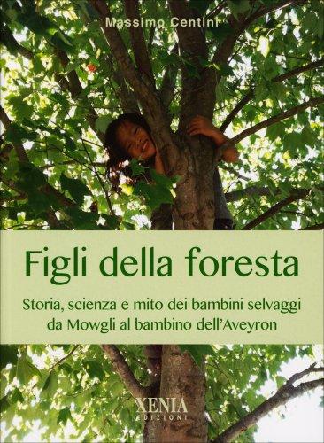 Figli della Foresta