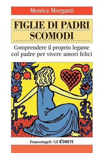 Figlie di Padri Scomodi (eBook)
