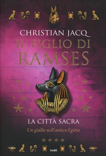 La Città Sacra - Il Figlio di Ramses