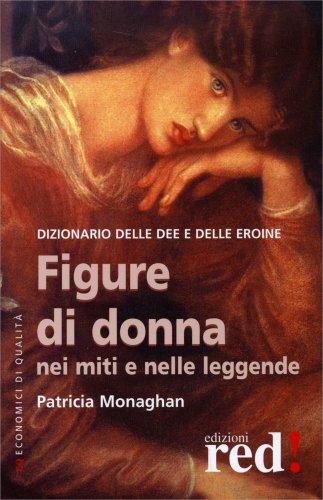 Figure di Donna nei Miti e nelle Leggende