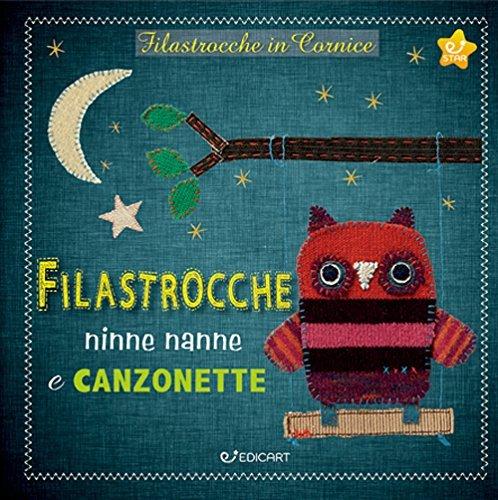 Filastrocche, Ninne Nanne e Canzonette