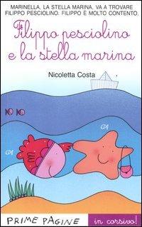 Filippo Pesciolino e la Stella Marina
