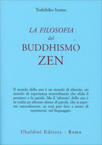 La Filosofia del Buddhismo Zen