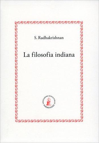 Filosofia Indiana - Volume Primo
