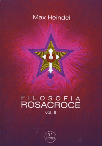 Filosofia Rosacroce - Volume 2