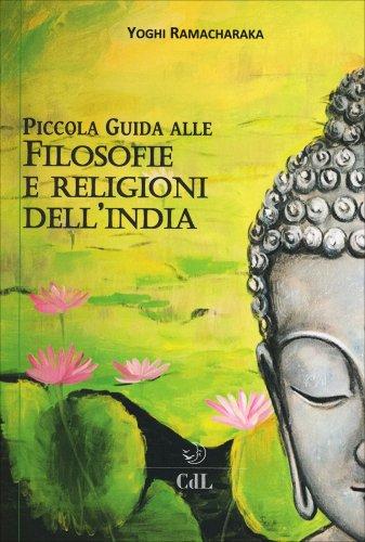 Piccola Guida alle Filosofie e Religioni dell'India