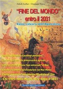 """""""Fine del Mondo"""" (entro il 2031) - eBook"""
