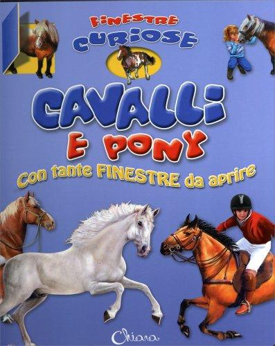 Finestre Curiose - Cavalli e Pony