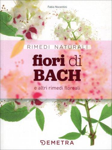 Fiori di Bach e Altri Rimedi Floreali