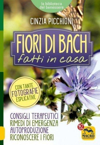 Fiori di Bach Fatti in Casa (eBook)