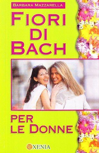 Fiori di Bach per le Donne