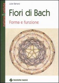Fiori di Bach - Forma e funzione