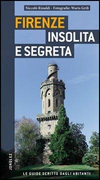Firenze Insolita e Segreta