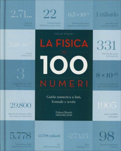 La Fisica in 100 Numeri