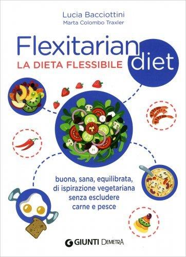 Flexitarian Diet - La Dieta Flessibile