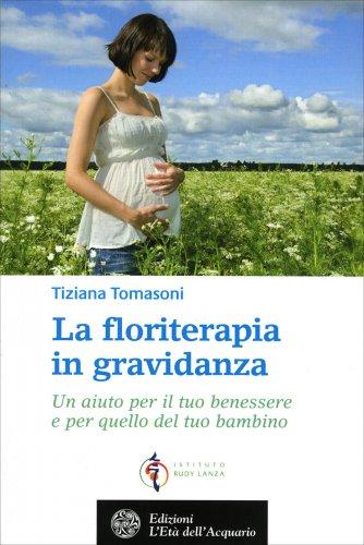 La Floriterapia in Gravidanza