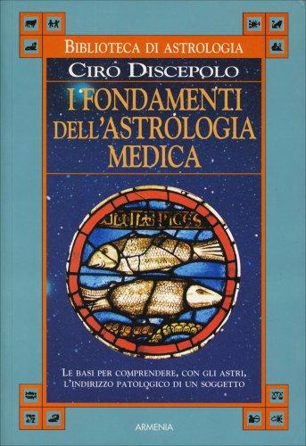 I Fondamenti dell'Astrologia Medica