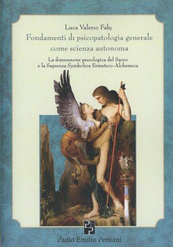 Fondamenti di Psicopatologia Generale come Scienza Autonoma