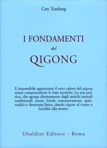 I Fondamenti del Qigong