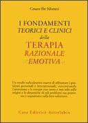 I Fondamenti Teorici e Clinici della Terapia Razionale Emotiva