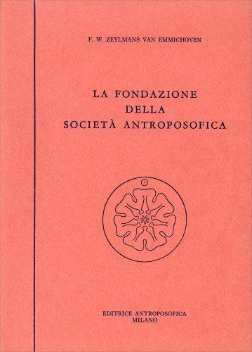 La Fondazione della Società Antroposofica