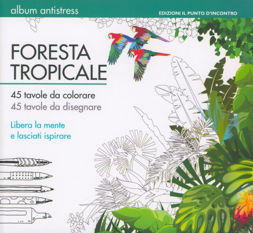Foresta Tropicale - Album Antistress