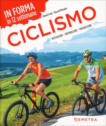 In Forma in 12 Settimane - Ciclismo