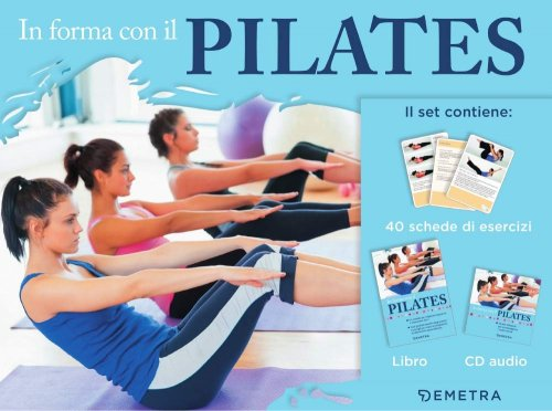In Forma con il Pilates - Set Libro con CD
