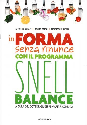 In Forma Senza Rinunce con il Programma Snell Balance
