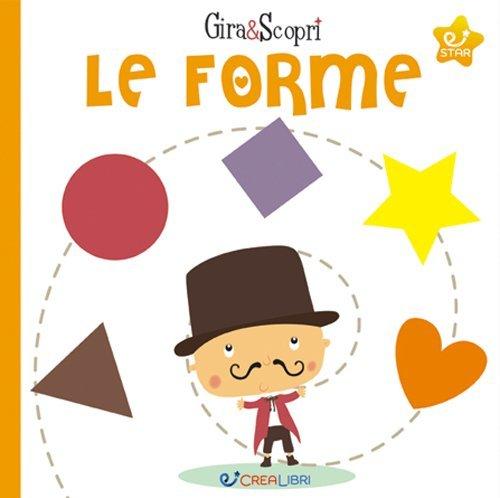 Le Forme - Gira & Scopri