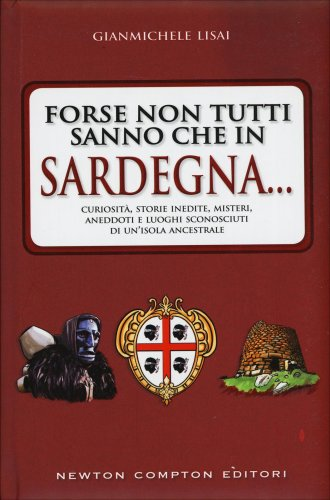 Forse non Tutti Sanno che in Sardegna...