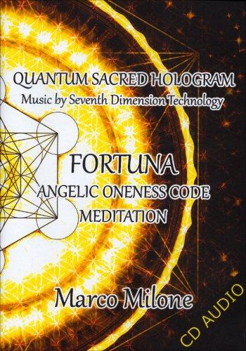 Fortuna - Angelic Oneness Code Meditation - CD Audio