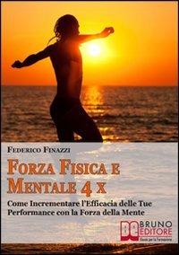 Forza Fisica e Mentale 4x (eBook)