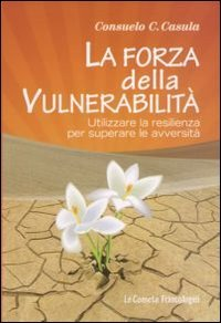 La Forza della Vulnerabilità