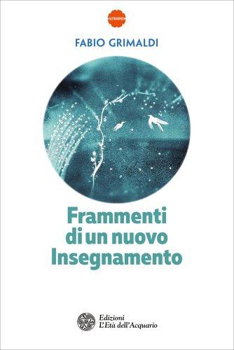 Frammenti di un Nuovo Insegnamento (eBook)