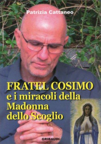 Fratel Cosimo e i Miracoli della Madonna dello Scoglio