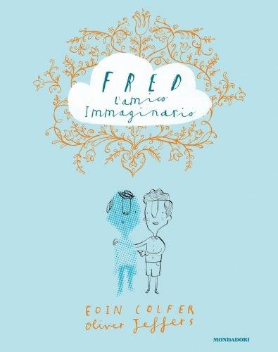 Fred - L'Amico Immaginario