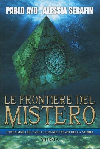 Le Frontiere del Mistero
