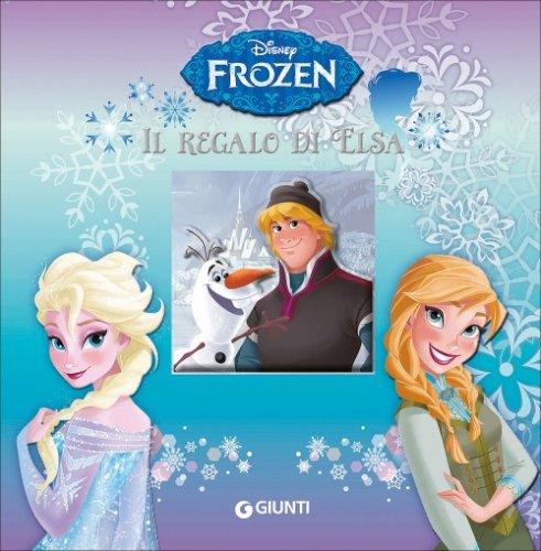 Frozen. Il Regalo di Elsa