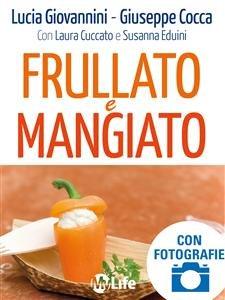 Frullato e Mangiato (eBook)